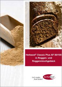 Herbacel® Classic Plus AF 60/100 in Roggen- und Roggenmischgebäck Download Format: PDF - Größe: ca. 0,6 MB