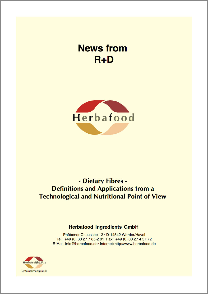 Dietary Fibres  Definitions and Applications from a Technological and Nutritional Point of View  Format: PDF - Size: approx. 0.2 MB