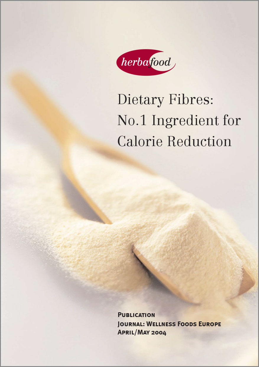Dietary Fibres: No. 1 Ingredient for Calorie Reduction  Format: PDF Size: approx. 1 MB