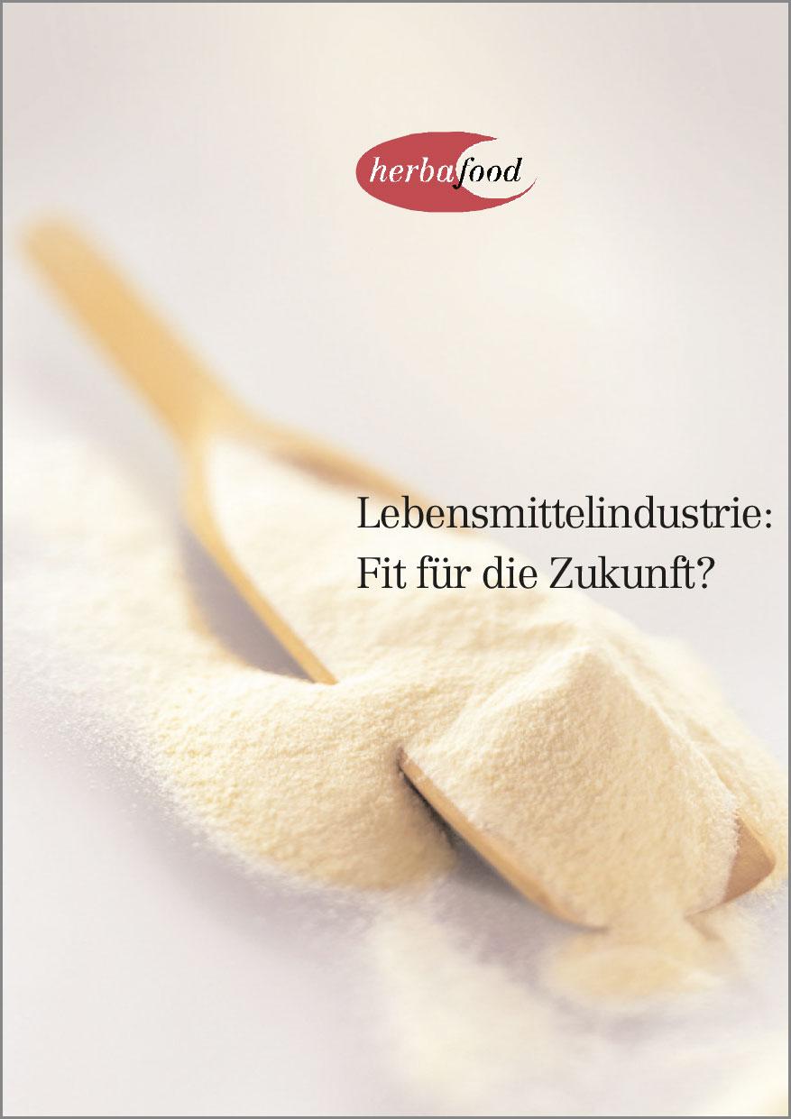 Lebensmittelindustrie: Fit für die Zukunft?  Format: PDF - Größe: ca. 0,2 MB