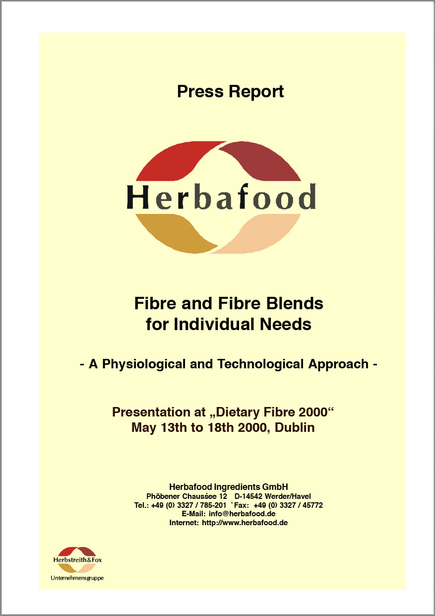 "Dietary Fibre 2000 in Dublin: ""Fibres and Fibre Blends for Individual Needs"" - A Physiological and Technological Approach (Presentation at ""Dietary Fibre 2000"")  Format: PDF - Size: approx. 0.2 MB"