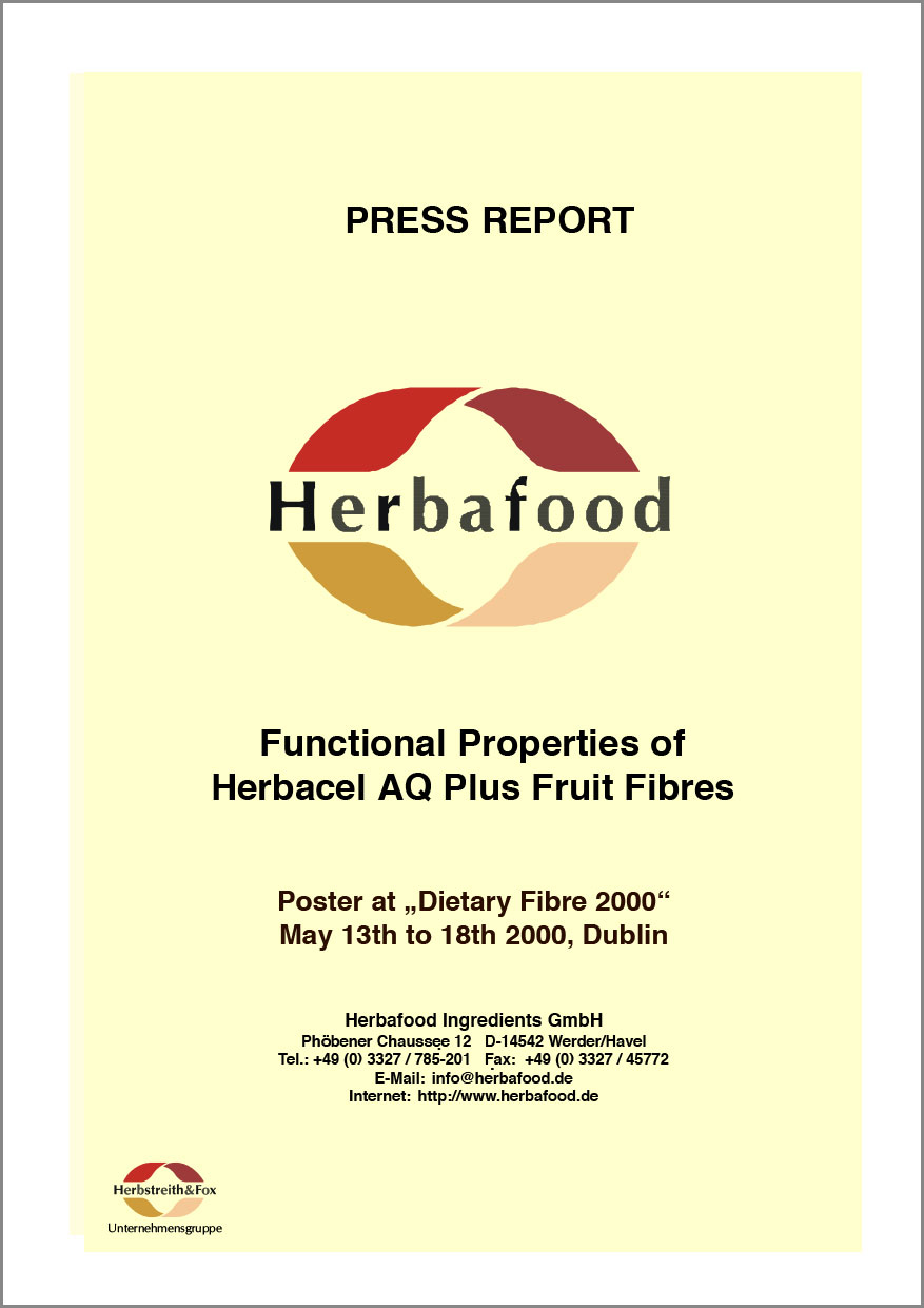 """Functional Properties of Herbacel AQ Plus Fruit Fibres"" (Poster at ""Dietary Fibre 2000"")  Format: PDF - Size: approx. 0.2 MB"