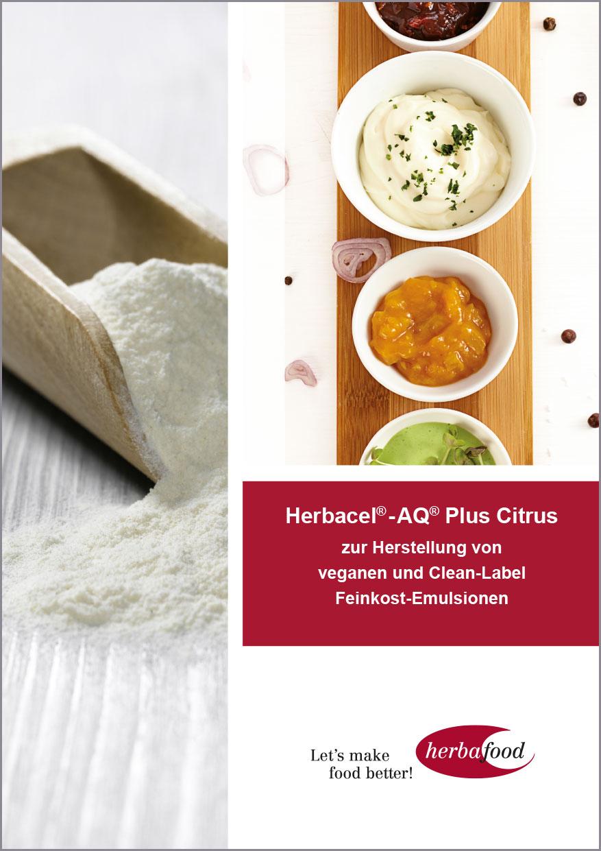 Herbacel® - AQ® Plus Citrus – zur Herstellung von veganen und Clean-Label Feinkost-Emulsionen   Format: PDF – Größe: ca. 1,0 MB